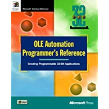 OLE Automation Programmer's Reference: Creating Programmable 32-Bit Applications