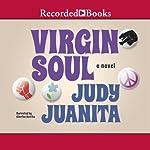 Virgin Soul | Judy Juanita