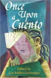 Once upon a Cuento, Lyn Miller-Lachmann, 1880684993