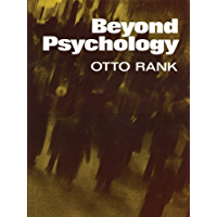 Beyond Psychology (English Edition)