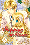 Stepping on Roses, Vol. 6