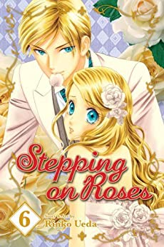 Stepping on Roses, Vol. 6 by [Ueda, Rinko]