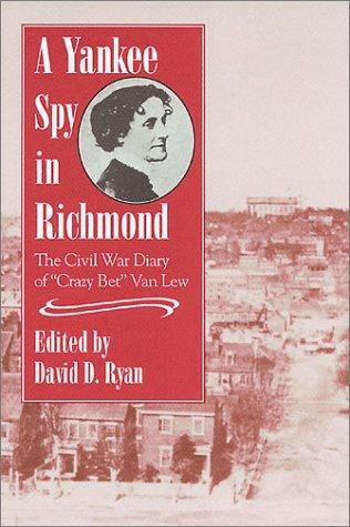 A Yankee Spy in Richmond by David D. Ryan - In Mall Richmond Shopping