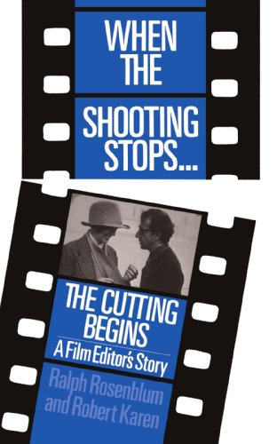 When The Shooting Stops ... The Cutting Begins: A Film Editor's Story (Da Capo Paperback) (Stop Motion St)