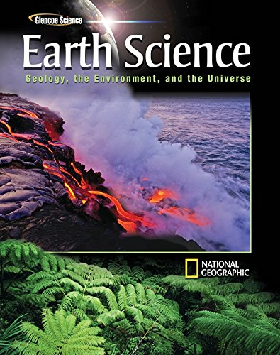 Glencoe Earth Science: Geology, the Environment, and the Universe, Student Edition (HS EARTH SCI GEO, ENV, UNIV)