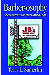 Barber-Osophy: Shear Success for Your Cutting Edge by Terry L Sumerlin (1998-06-06) Paperback