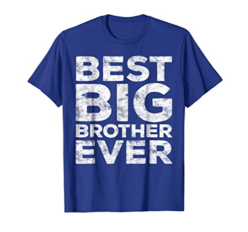 Mens Best Big Brother Ever T-Shirt Funny Gift 2XL Royal Blue