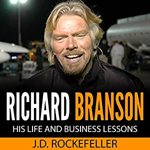 Richard Branson: His Life and Business Lessons Audiobook