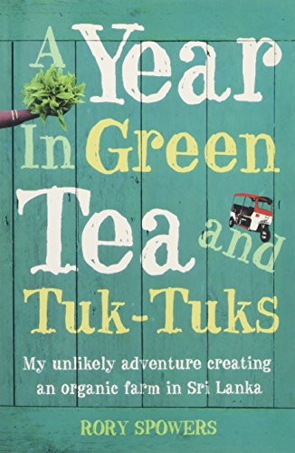 A Year in Green Tea and Tuk-Tuks