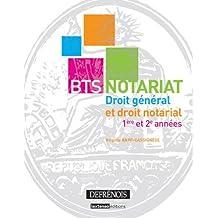 BTS notariat : Droit général et droit notarial