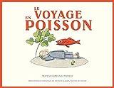 vignette de 'Le voyage en poisson (Tom Seidmann-Freud)'