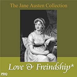 Love and Freindship: The Jane Austen Collection