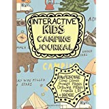 Interactive Kids Camping Journal: Kids Camping Log, Kids Camp Games, Camp Sketches and More!