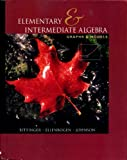 Elementary and Intermediate Algebra : Graphs and Models packaged with Graphing Calculator Manual, Bittinger, Marvin L. and Ellenbogen, David J., 0201702509
