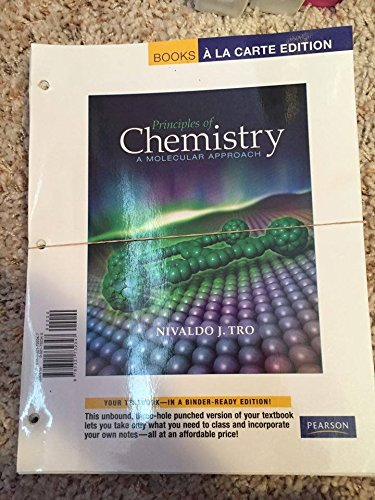 Principles of Chemistry: A Molecular Approach, Books a la Carte Edition