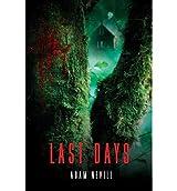 By Nevill, Adam [ [ Last Days ] ] Feb-2013[ Paperback ]