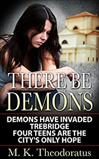 There Be Demons by M.K. Theodoratus ebook deal