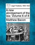 A new abridgement of the law. Volume 6 Of 8, Matthew Bacon, 1240191081