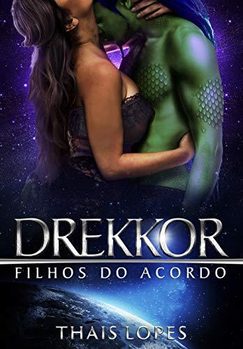 Drekkor (Filhos do Acordo Livro 6) (Portuguese Edition)