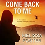 Come Back to Me | Melissa Foster
