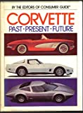 Corvette Past Present Future, Outlet Book Company Staff and Random House Value Publishing Staff, 0517359871