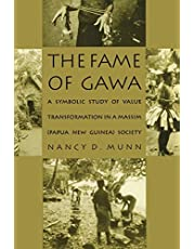 The Fame of Gawa: A Symbolic Study of Value Transformation in a Massim Society