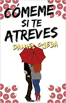 Book Comeme si te atreves (Spanish Edition)
