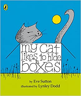 My Cat Likes To Hide In Boxes por Eve Sutton epub