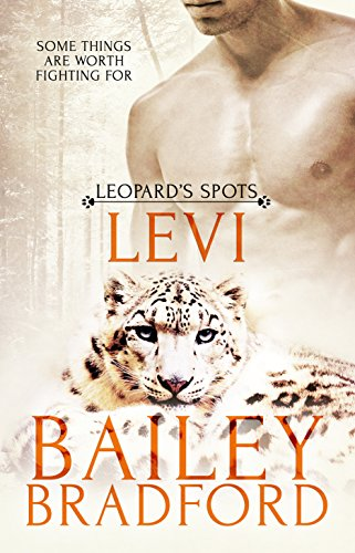 Levi (Leopard's Spots Book 1) by [Bradford, Bailey]