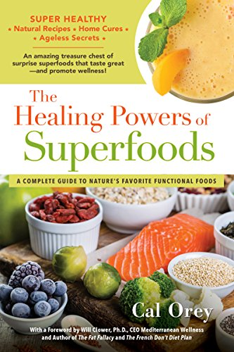 The Healing Powers of Superfoods (English Edition)