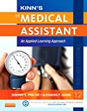 Kinn's the Medical Assistant, Alexandra Patricia Adams and Deborah B. Proctor, 1455726788