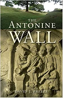 The Antonine Wall by David J. Breeze (2009-04-01)