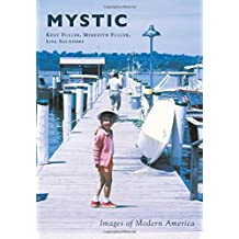 Mystic (Images of Modern America)