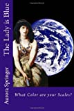 The Lady Is Blue, Aurora Springer, 1499298471