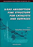 img - for X-Ray Absorption Fine Structure (XAFS FOR CATALYSTS AND SURFACES) book / textbook / text book
