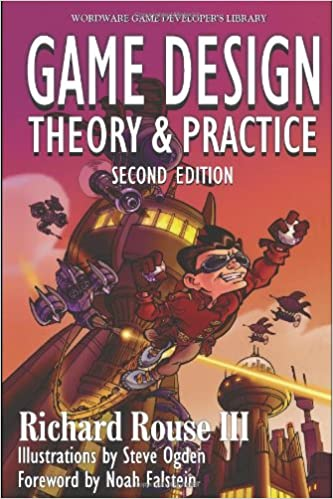 Game Design: Theory and Practice (2nd Edition) (Wordware Game ...