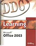 Learning Microsoft Office 2003, Suzanne Weixel, 0536819823