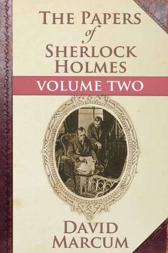 [Ebook] The Papers of Sherlock Holmes Volume II [T.X.T]