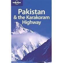 Lonely Planet Pakistan & the Karakoram Highway 7th Ed.: 7th edition