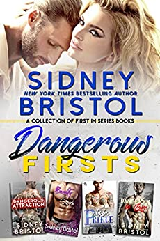 Dangerous Firsts: A Collection of First-In-Series Novels by [Bristol, Sidney]