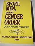 Sport, Men, and the Gender Order 9780873222815