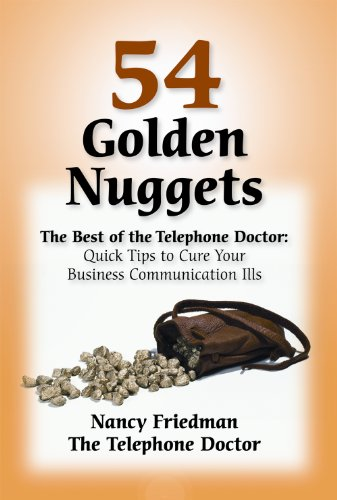 54 Golden Nuggets: The Best of the Telephone Doctor (Nancy Friedman Telephone Doctor)