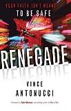 Renegade, Vince Antonucci, 0801015014