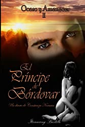 El Príncipe de Bórdovar (segunda parte) (Ocaso y Amanecer nº 2) (Spanish Edition)