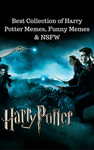 Harry Potter: Best Collection of Harry Potter Memes, Funny Memes & NSFW (Harry Potters Best Friend)