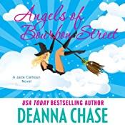 Angels of Bourbon Street: Jade Calhoun Series: Book 4 | Deanna Chase