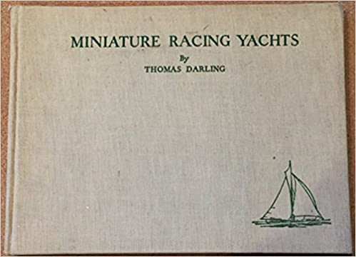 Miniature Racing Yachts and How to Build Them