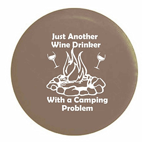 Tan - Just Another Wine Drinker with a Camping Problem Campfire Camping RV Spare Tire Cover OEM Vinyl Black 29 - C Fleetwood Motorhomes Class