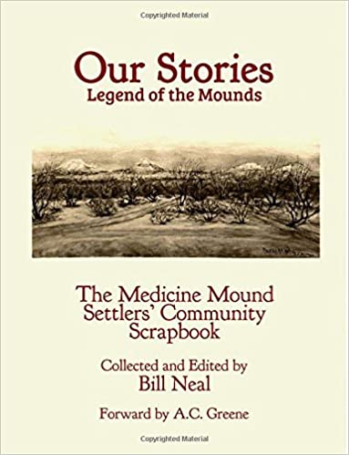 Buy Our Stories: Legend of the Mounds: the Medicine Mound