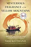 Mysterious Fragrance of the Yellow Mountains